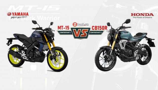 So sanh Yamaha MT15 Honda CB150R nua can thi luon nhe hon 8 lang
